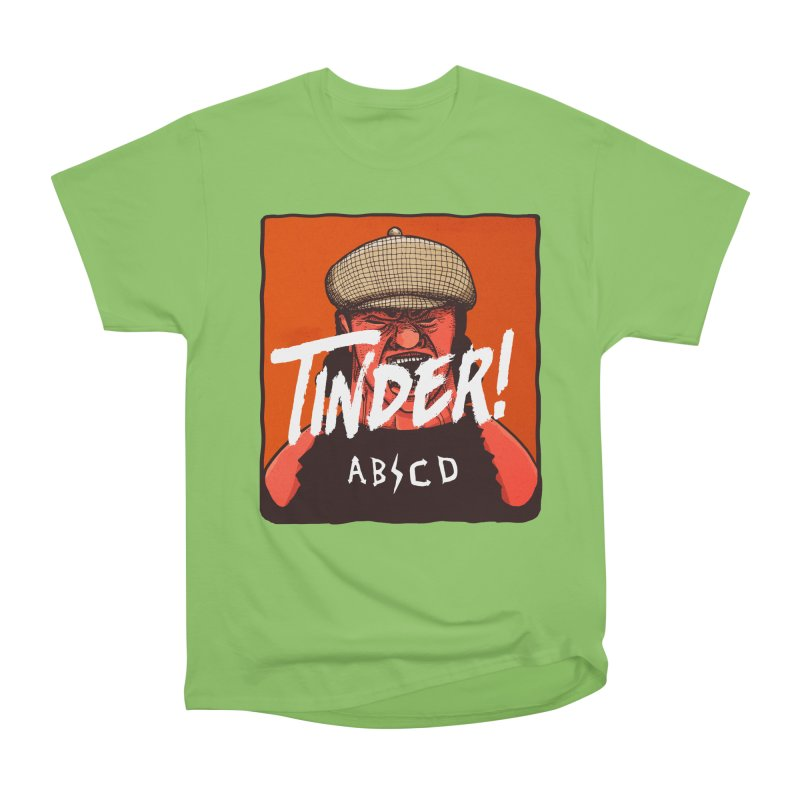 Tinder by ABCD! Women's Heavyweight Unisex T-Shirt by leegrace.com