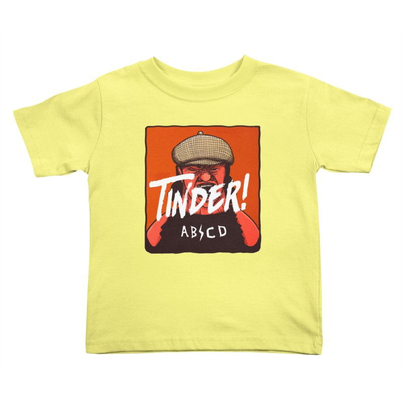 Tinder by ABCD! Kids Toddler T-Shirt by leegrace.com