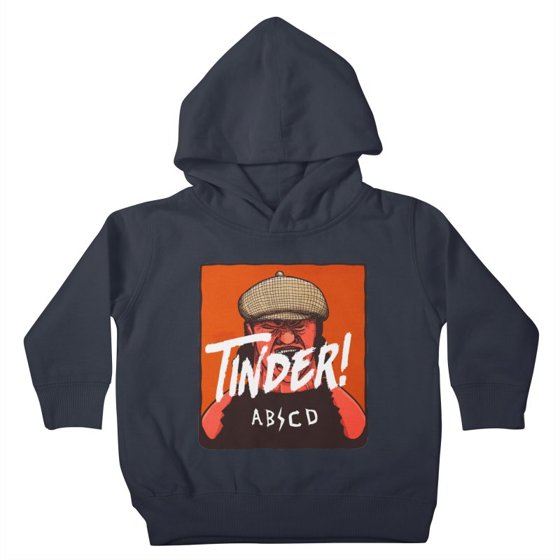 Tinder by ABCD! Kids Toddler Pullover Hoody by leegrace.com