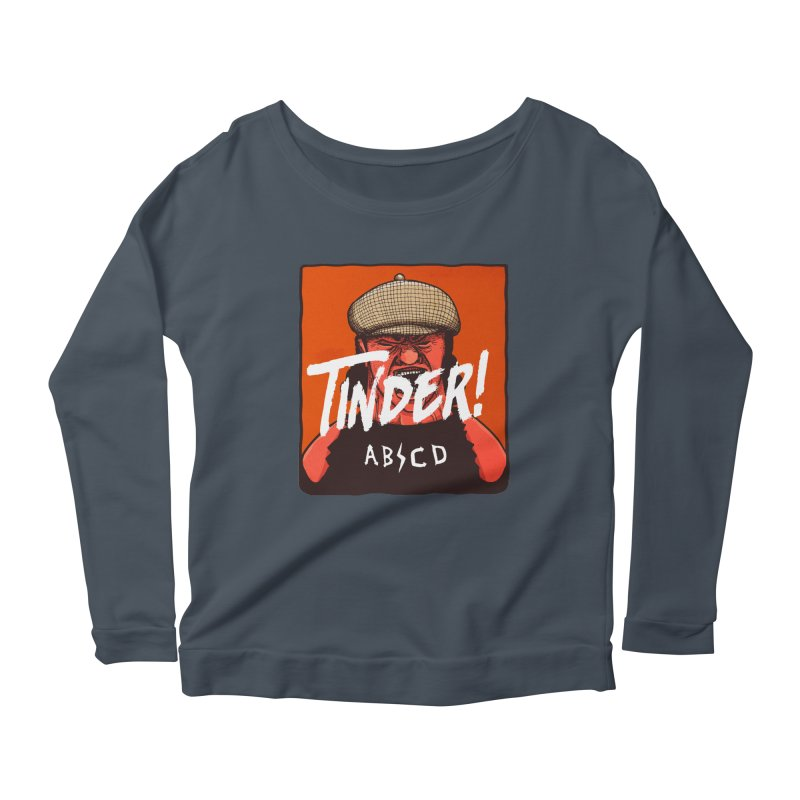 Tinder by ABCD! Women's Scoop Neck Longsleeve T-Shirt by leegrace.com