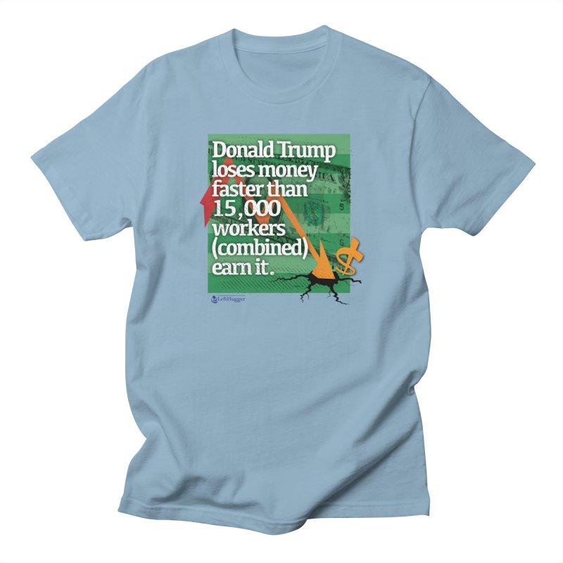 DtRump Loses Money FAST Men's Regular T-Shirt by Lefthugger