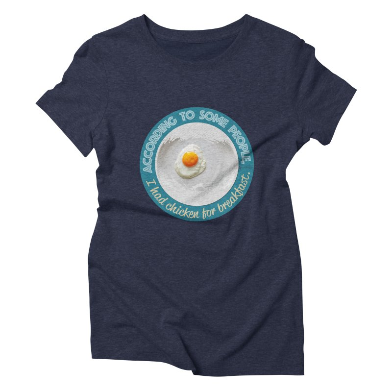 Sunny side up Women's Triblend T-Shirt by Lefthugger
