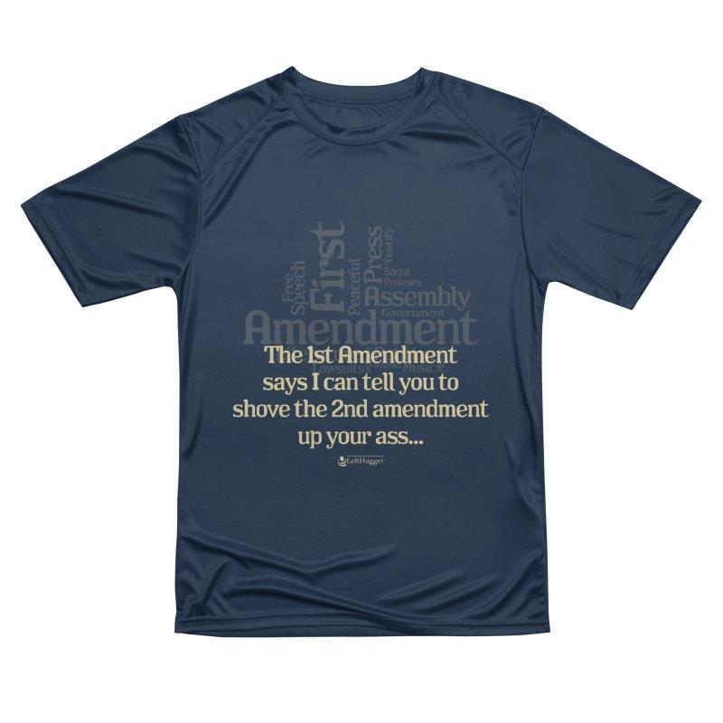 The 1st Amendment Men's Performance T-Shirt by Lefthugger