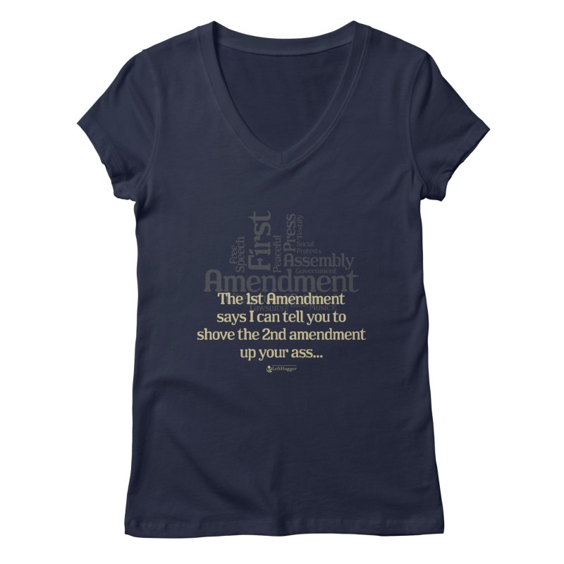 The 1st Amendment Women's Regular V-Neck by Lefthugger