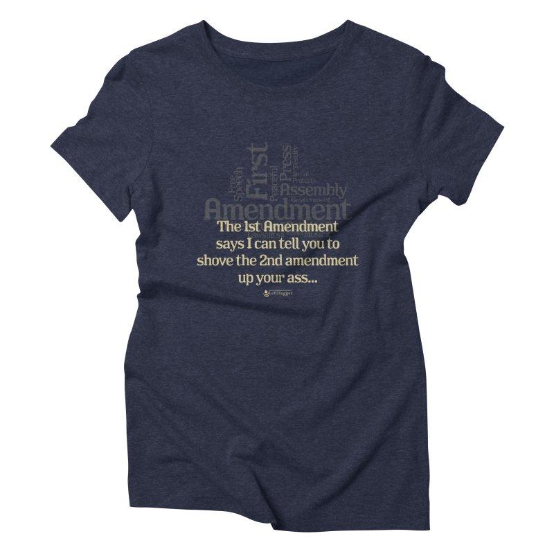 The 1st Amendment Women's Triblend T-Shirt by Lefthugger