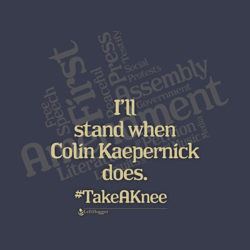 #Take a Knee Men's T-Shirt by Lefthugger