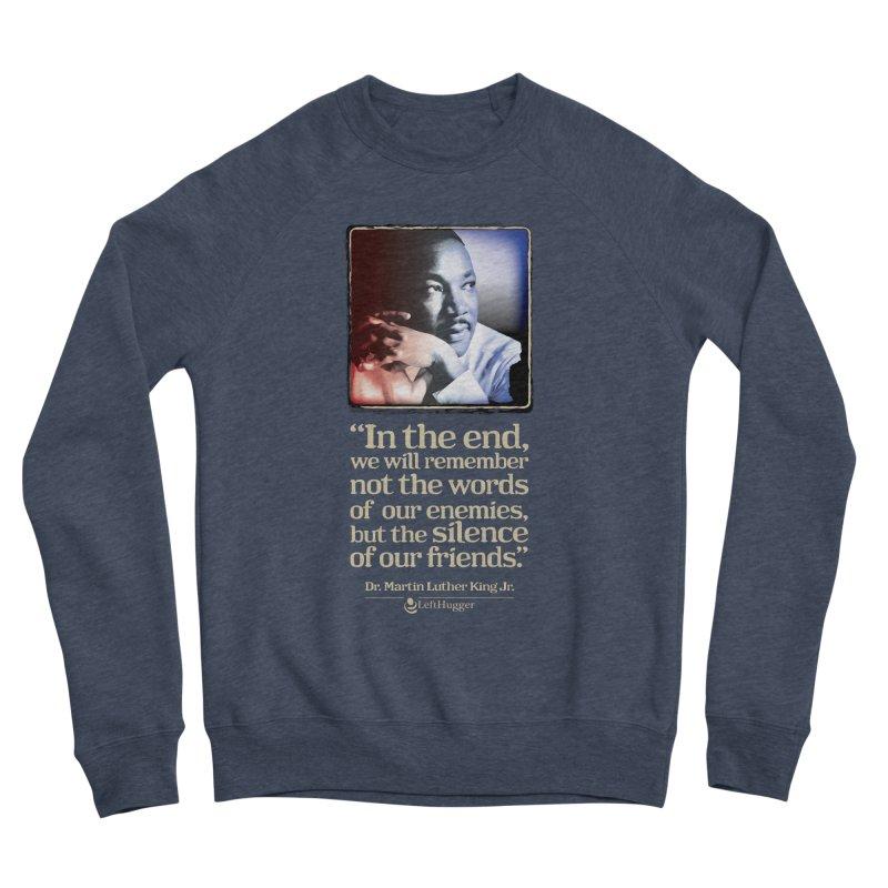 ...the silence of our friends Women's Sponge Fleece Sweatshirt by Lefthugger