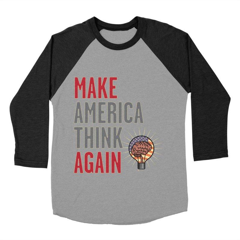 MAKE AMERICA THINK AGAIN 2 Women's Baseball Triblend Longsleeve T-Shirt by Lefthugger