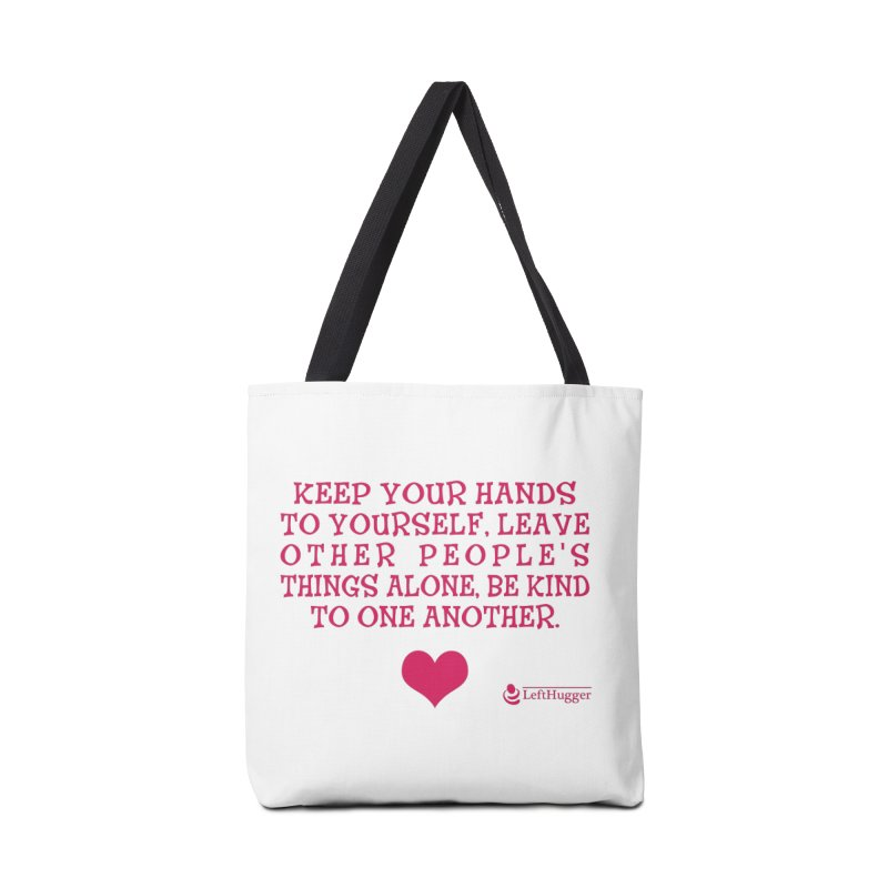 Keep your hands to yourself - Pink Accessories Bag by Lefthugger