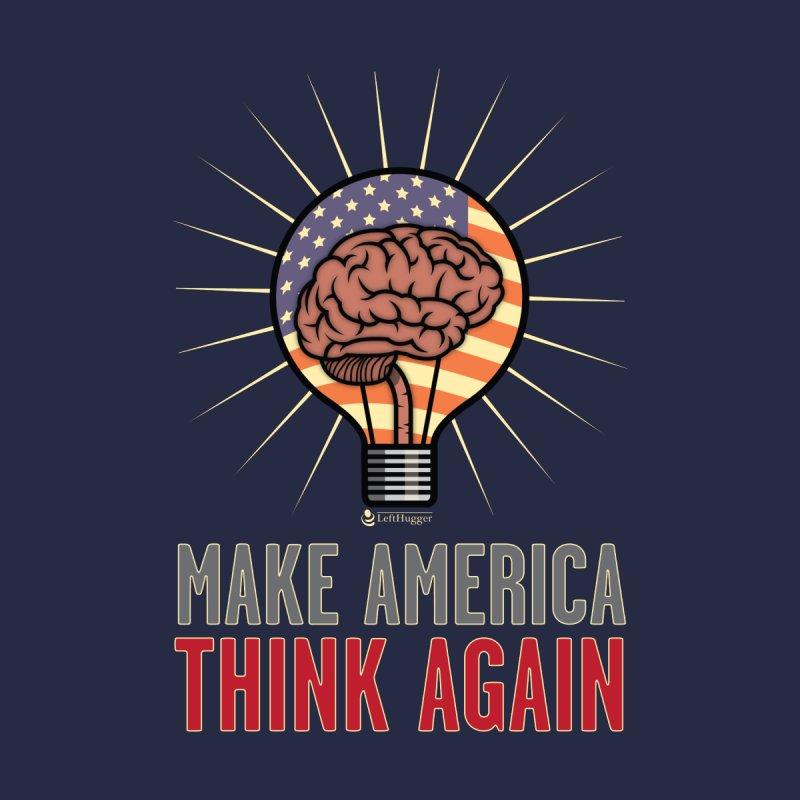 BrainBulb - MAKE AMERICA THINK AGAIN 1 Women's Tank by Lefthugger