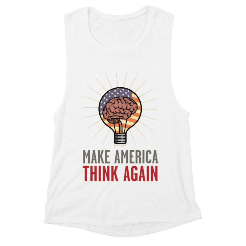 BrainBulb - MAKE AMERICA THINK AGAIN 1 Women's Muscle Tank by Lefthugger