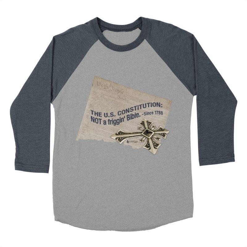 The U.S. Constitution: NOT a friggin' bible. Women's Baseball Triblend Longsleeve T-Shirt by Lefthugger