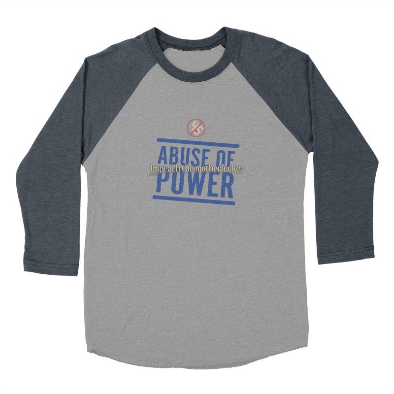 ABUSE OF POWER   Impeach the motherfucker Women's Baseball Triblend Longsleeve T-Shirt by Lefthugger
