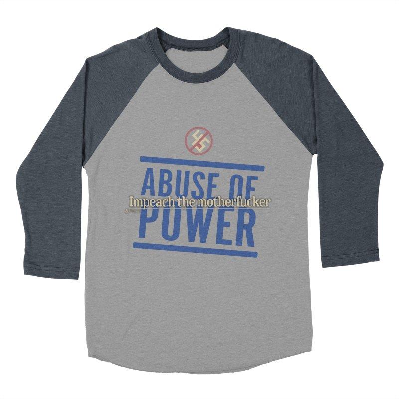 ABUSE OF POWER   Impeach the motherfucker Men's Baseball Triblend Longsleeve T-Shirt by Lefthugger