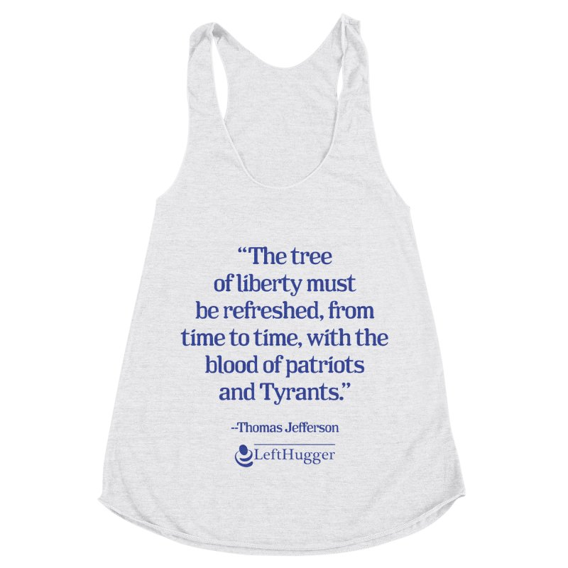 The tree of liberty Women's Racerback Triblend Tank by Lefthugger