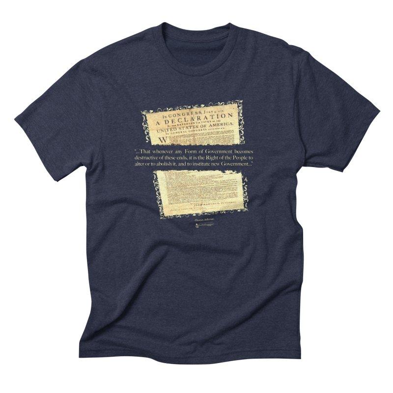 When Government becomes destructive Men's T-Shirt by Lefthugger