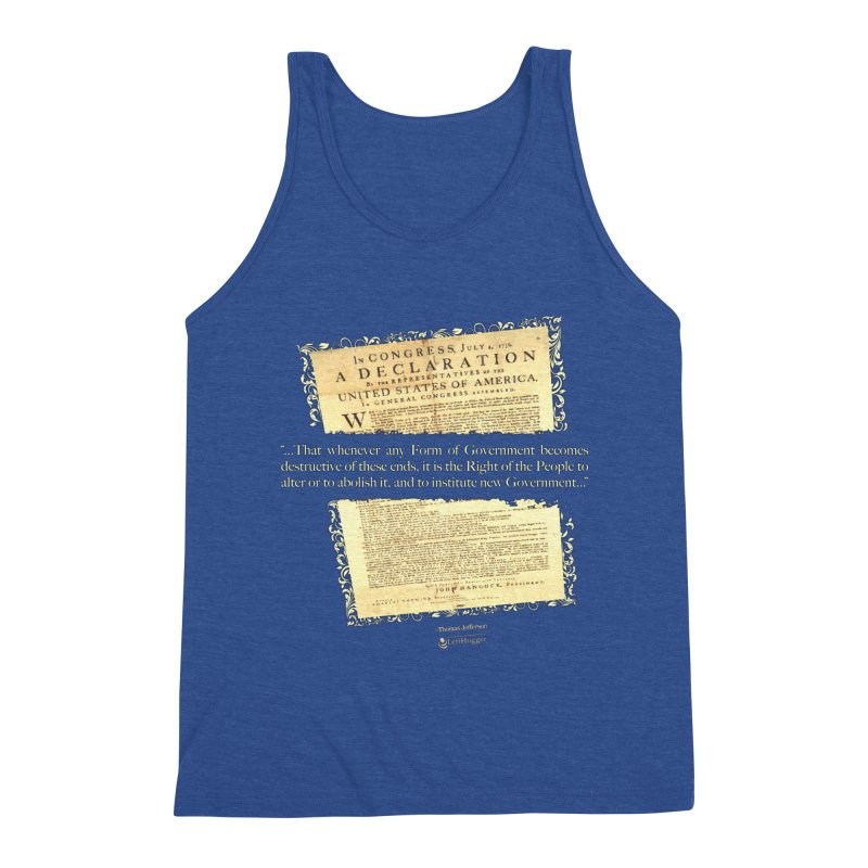 When Government becomes destructive Men's Triblend Tank by Lefthugger