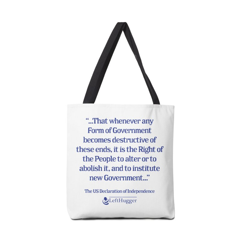 When Government becomes destructive Accessories Tote Bag Bag by Lefthugger