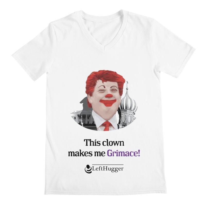 This clown makes me grimace. Men's Regular V-Neck by Lefthugger