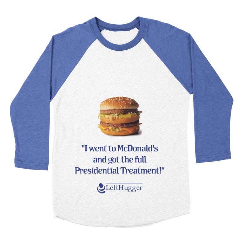 Presidential Treatment Women's Baseball Triblend Longsleeve T-Shirt by Lefthugger