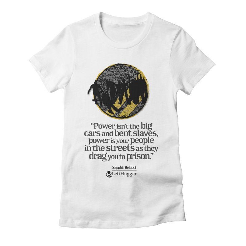 People in the Streets Women's Fitted T-Shirt by Lefthugger