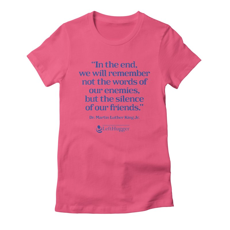 In the end Women's Fitted T-Shirt by Lefthugger