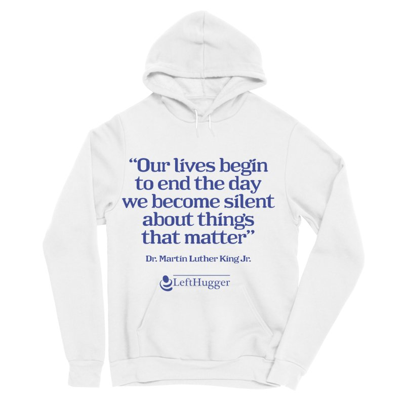 Silent about things that matter Women's Sponge Fleece Pullover Hoody by Lefthugger