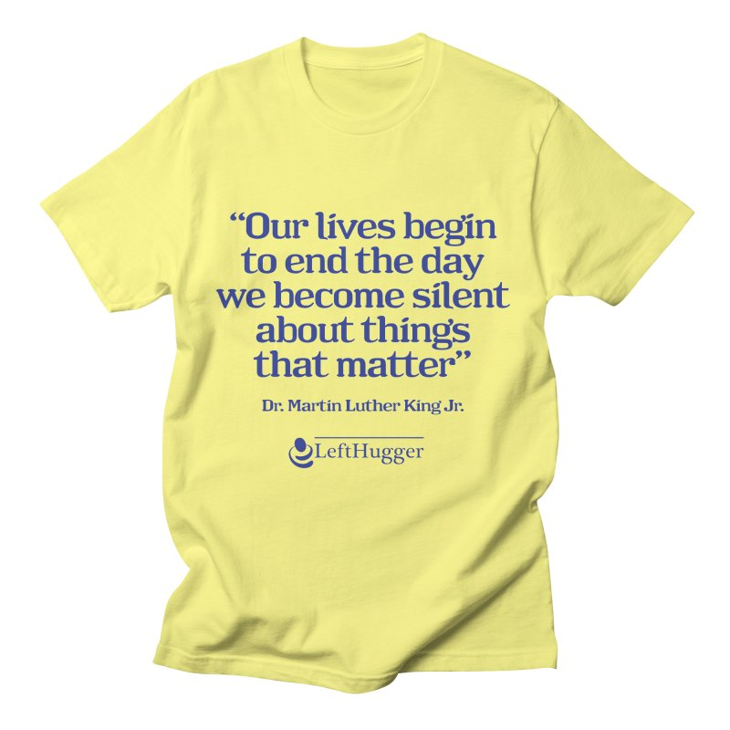 Silent about things that matter Men's T-Shirt by Lefthugger
