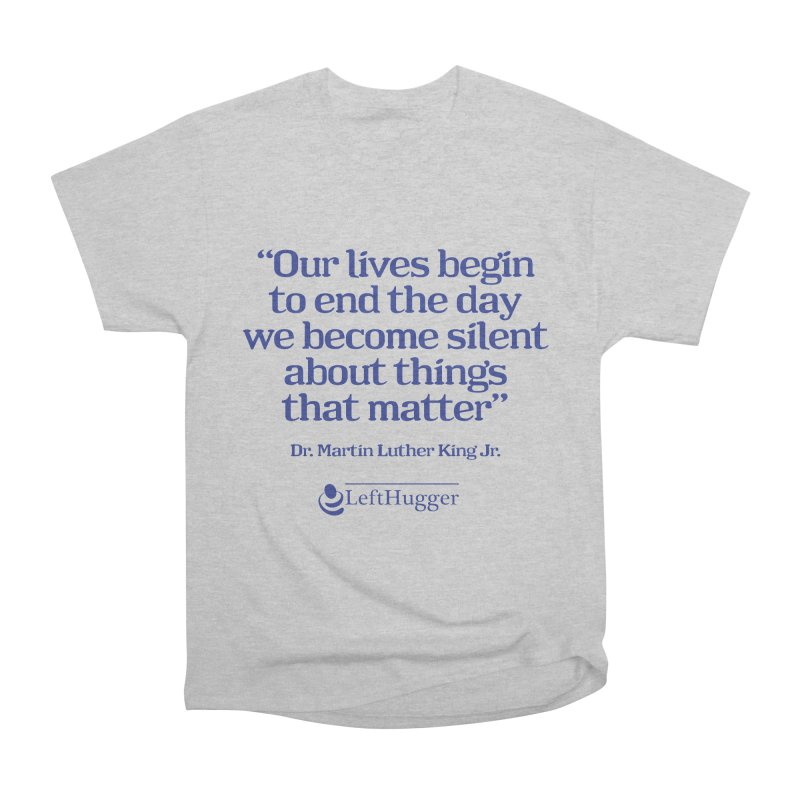 Silent about things that matter Men's Heavyweight T-Shirt by Lefthugger