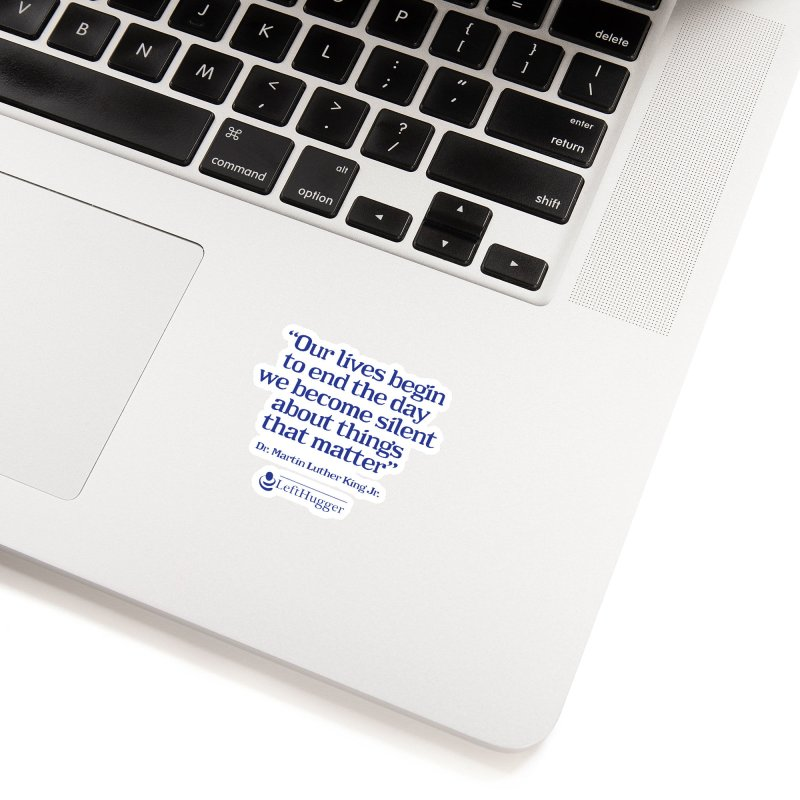 Silent about things that matter Accessories Sticker by Lefthugger