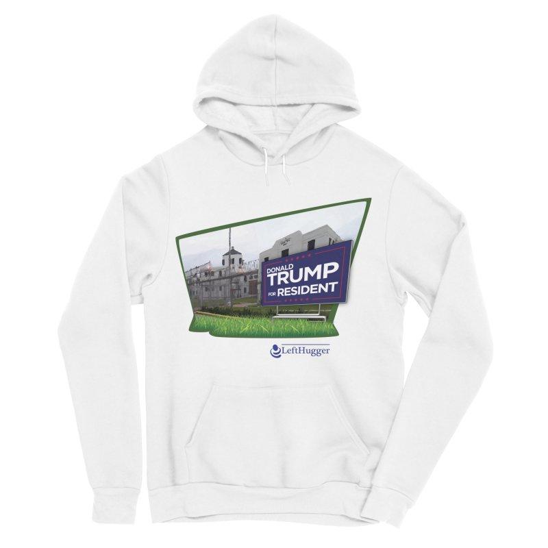 Donald Trump for Resident Women's Sponge Fleece Pullover Hoody by Lefthugger