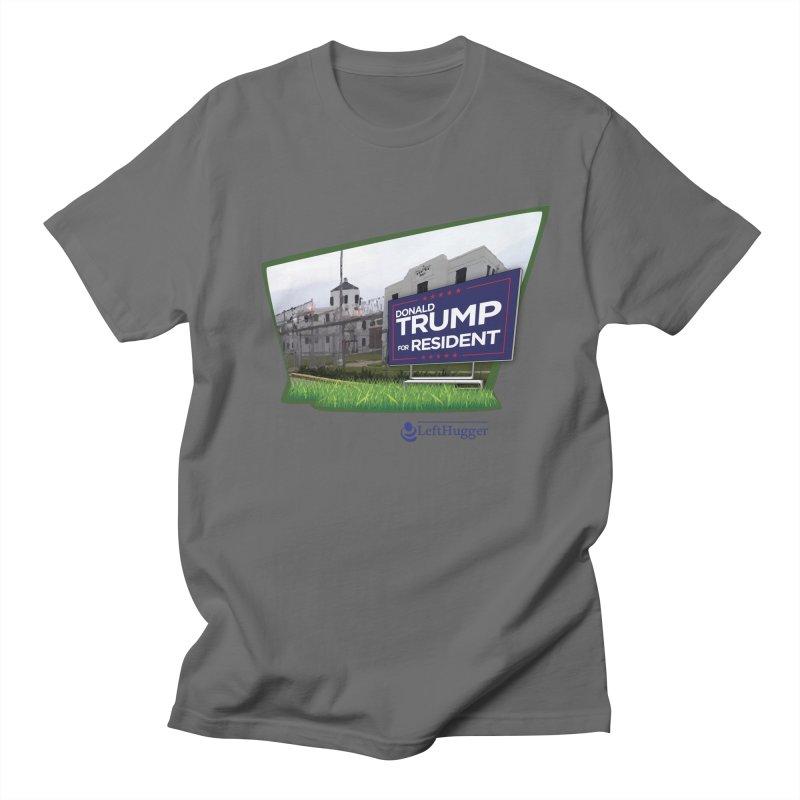 Donald Trump for Resident Men's T-Shirt by Lefthugger