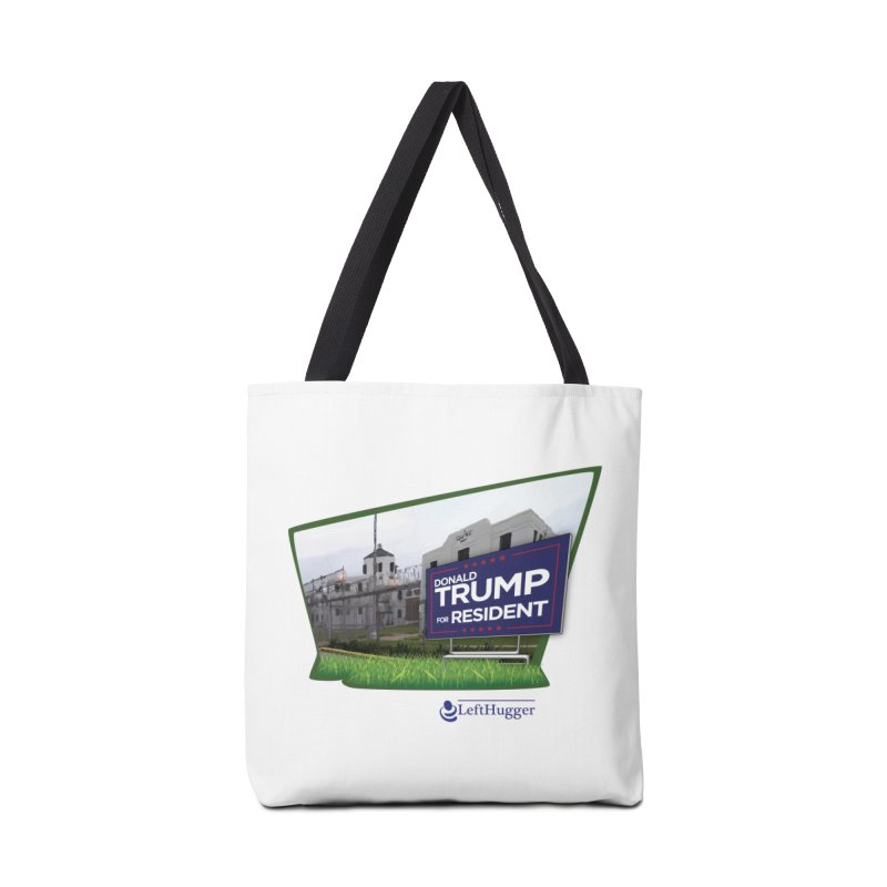 Donald Trump for Resident Accessories Tote Bag Bag by Lefthugger