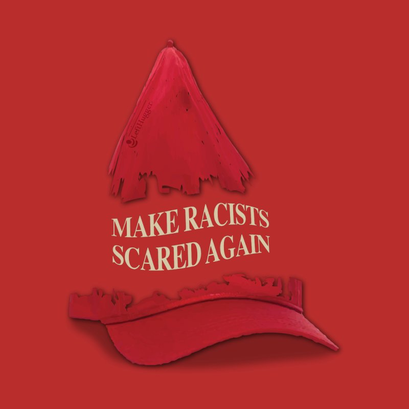 MAKE RACISTS SCARED AGAIN Women's Scoop Neck by Lefthugger