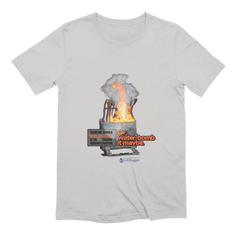 Dumpster Fire! Men's Extra Soft T-Shirt by Lefthugger