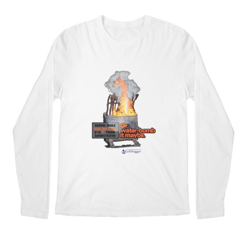 Dumpster Fire! Men's Regular Longsleeve T-Shirt by Lefthugger