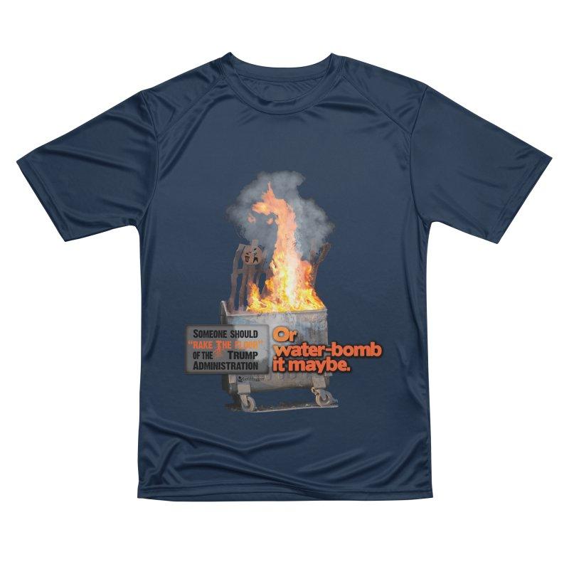 Dumpster Fire! Women's Performance Unisex T-Shirt by Lefthugger