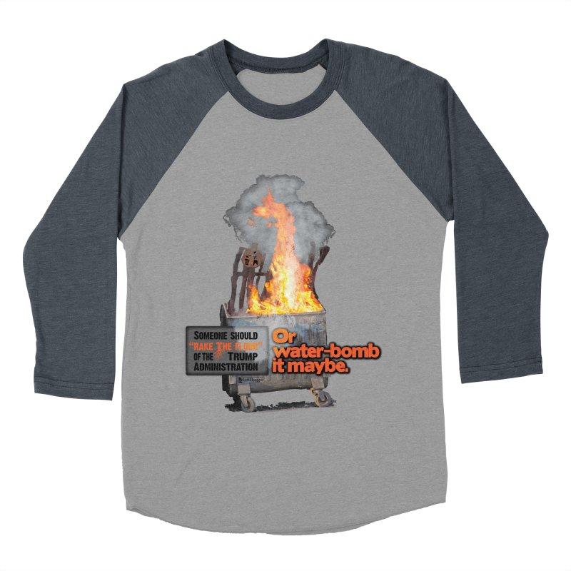 Dumpster Fire! Women's Baseball Triblend Longsleeve T-Shirt by Lefthugger
