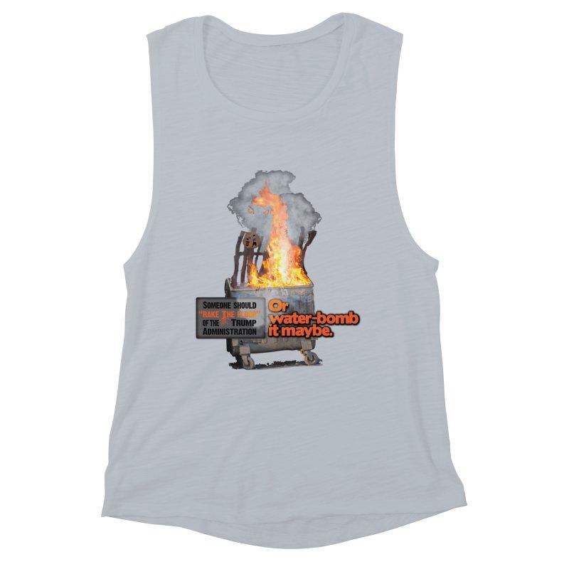 Dumpster Fire! Women's Muscle Tank by Lefthugger