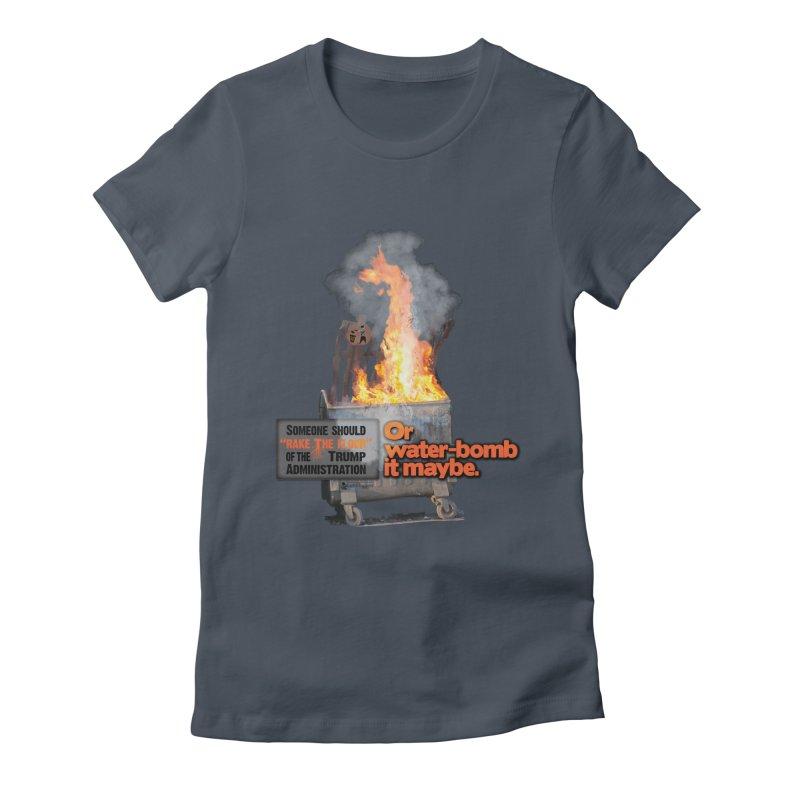 Dumpster Fire! Women's T-Shirt by Lefthugger