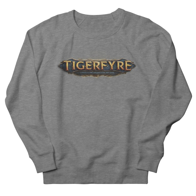 Tigerfyre - Cursed Is the Ground for Thy Sake Merch Women's Sweatshirt by Legend Studio Shop