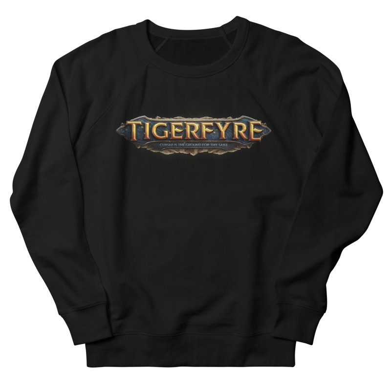 Tigerfyre - Cursed Is the Ground for Thy Sake Merch Women's Sweatshirt by Legend Studio Shop