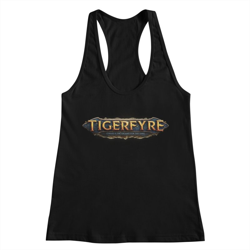 Tigerfyre - Cursed Is the Ground for Thy Sake Merch Women's Racerback Tank by Legend Studio Shop