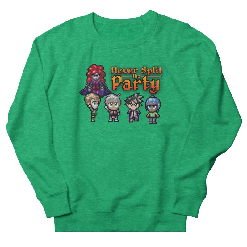 Never Split the Party Merch Women's Sweatshirt by Legend Studio Shop