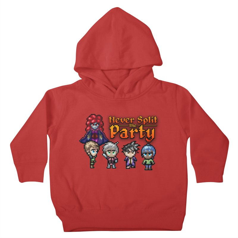 Never Split the Party Merch Kids Toddler Pullover Hoody by Legend Studio Shop