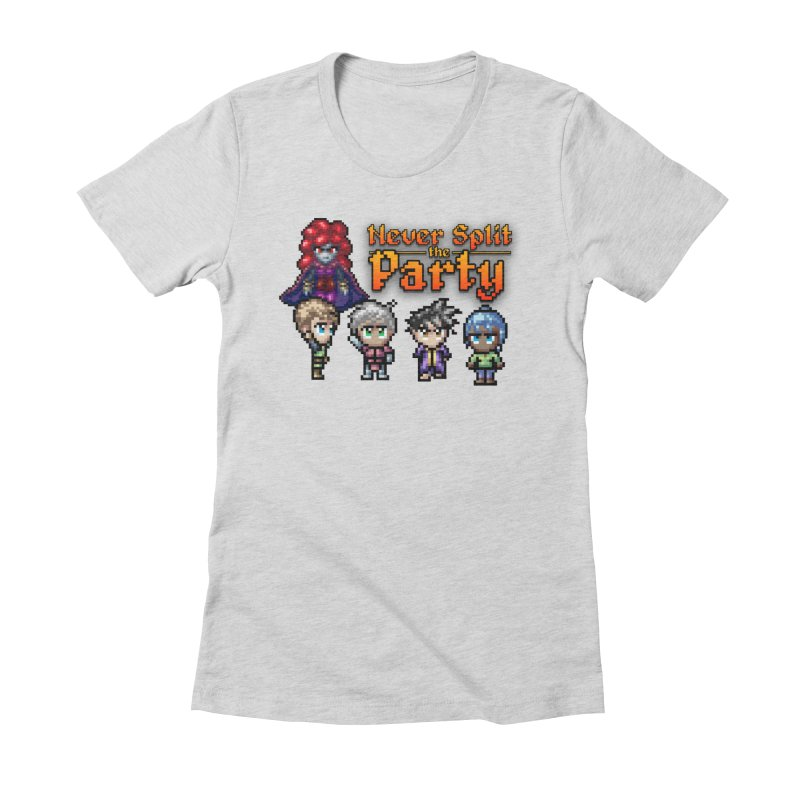 Never Split the Party Merch Women's Fitted T-Shirt by Legend Studio Shop