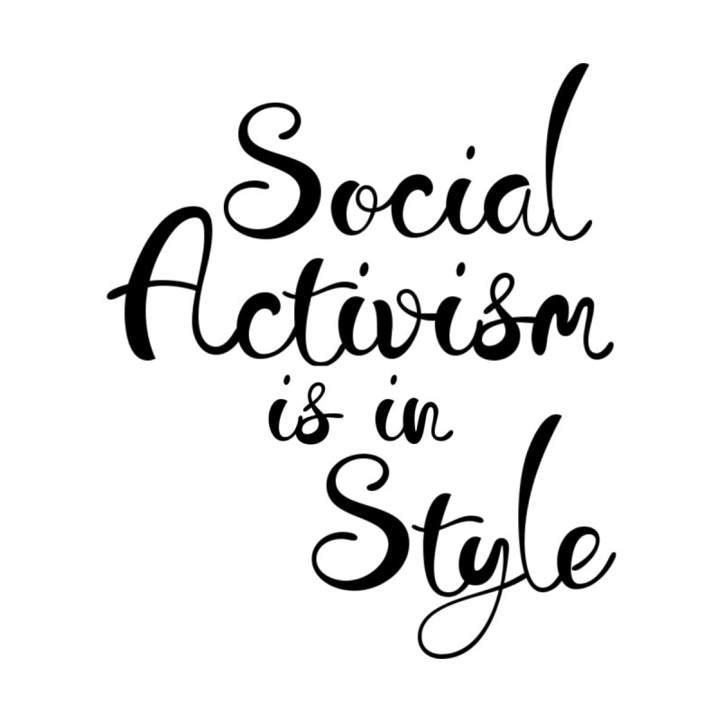 Social Activism is in Style  Men's T-Shirt by Lena Harbali