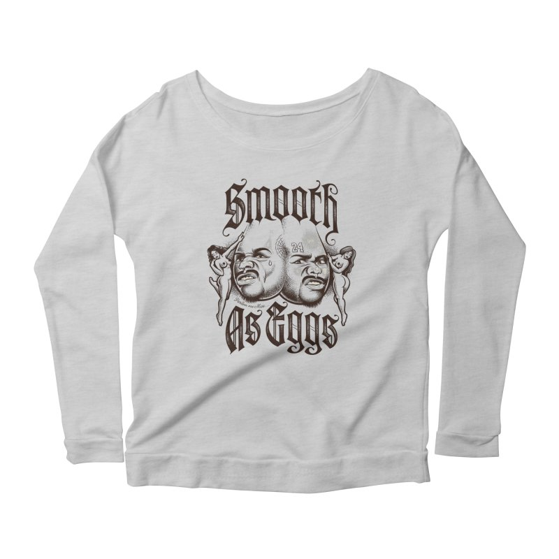 Smooth As Eggs Women's Scoop Neck Longsleeve T-Shirt by Leon's Artist Shop