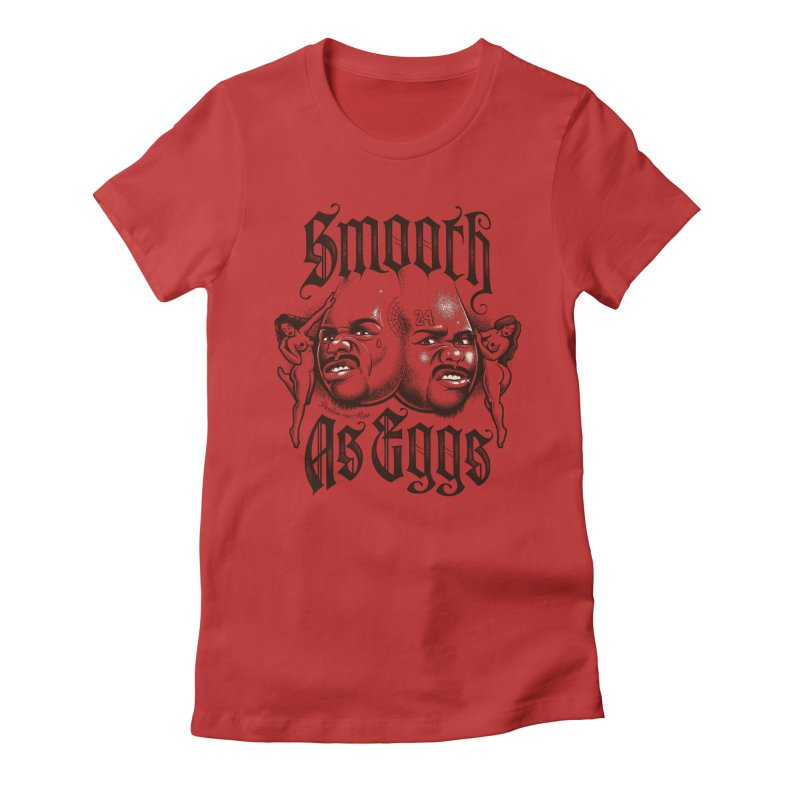 Smooth As Eggs Women's Fitted T-Shirt by Leon's Artist Shop