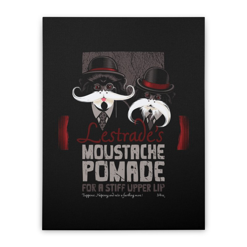 Lestrade's Moustache Pomade Home Stretched Canvas by Leon's Artist Shop